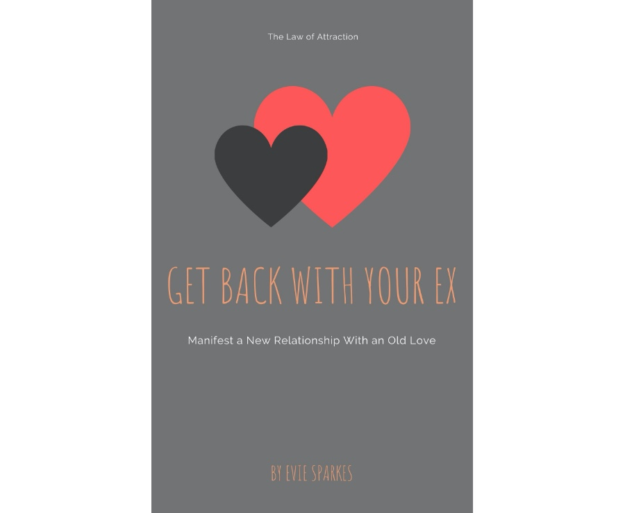 how to get your ex back by Evie Sparkes