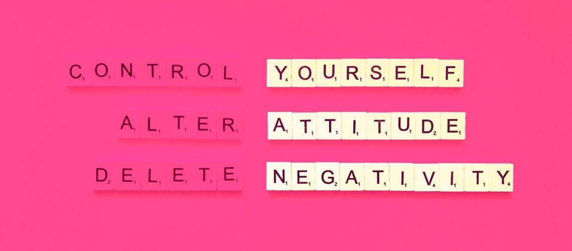 control-yourself-alter-attitude-delete-negativity-EQWF6H8